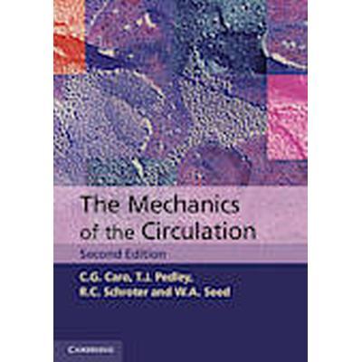 The Mechanics of the Circulation (Häftad, 2011)