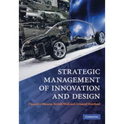 Strategic Management of Innovation and Design (Häftad, 2010)