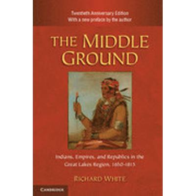 The Middle Ground (Häftad, 2010)