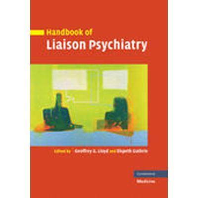 Handbook of Liaison Psychiatry (Häftad, 2012)