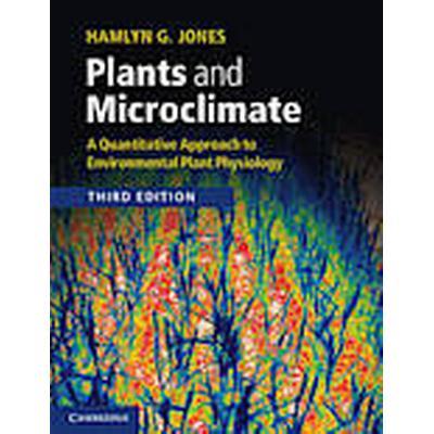 Plants and Microclimate (Häftad, 2013)