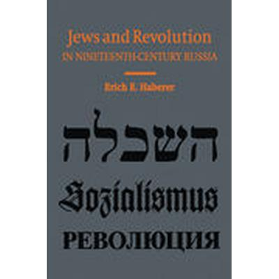 Jews and Revolution in Nineteenth-Century Russia (Häftad, 2004)