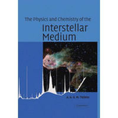 The Physics and Chemistry of the Interstellar Medium (Häftad, 2010)