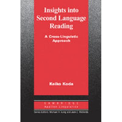 Insights into Second Language Reading (Häftad, 2005)