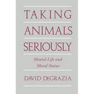 Taking Animals Seriously (Häftad, 1996)