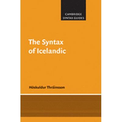 The Syntax of Icelandic (Häftad, 2011)