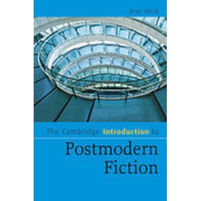 The Cambridge Introduction to Postmodern Fiction (Häftad, 2009)