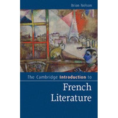 The Cambridge Introduction to French Literature (Häftad, 2015)