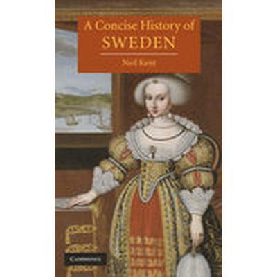 A Concise History of Sweden (Inbunden, 2008)