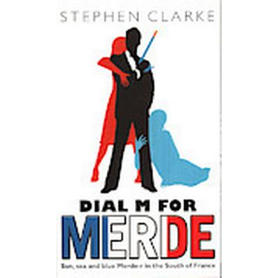 Dial M for Merde (Häftad, 2009)