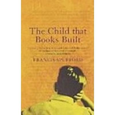 The Child That Books Built (Häftad, 2003)