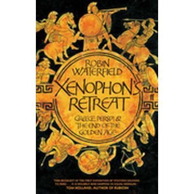 Xenophon's Retreat (Häftad, 2007)