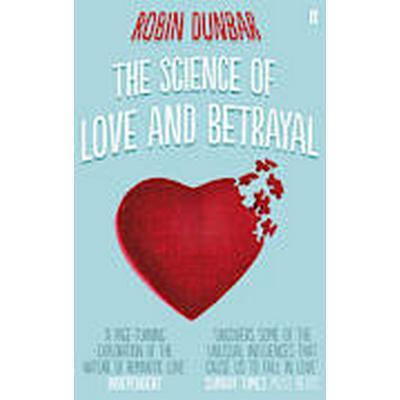 The Science of Love and Betrayal (Häftad, 2013)