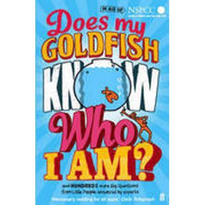Does My Goldfish Know Who I am? (Häftad, 2014)