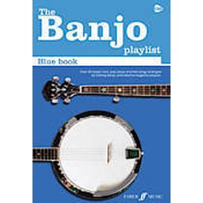 The Banjo Playlist: Blue Book (Chord Songbook/5 String Banjo) (Häftad, 2012)