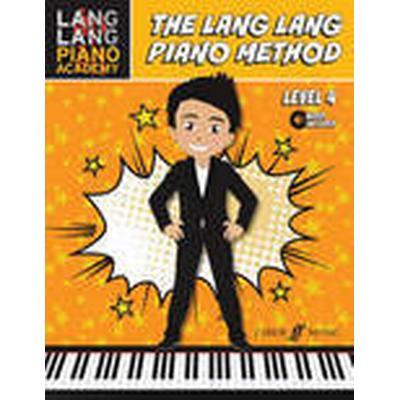 The Lang Lang Piano Method: Level 4 (, 2016)