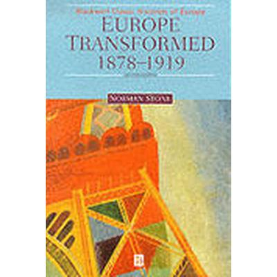 Europe Transformed, 1878-1919 (Häftad, 1999)