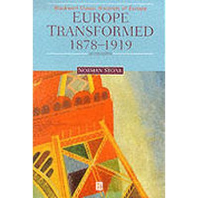 Europe Transformed, 1878-1919 (Häftad, 1999)