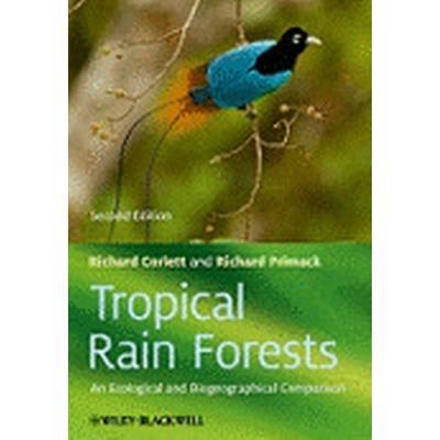 Tropical Rain Forests (Inbunden, 2011)