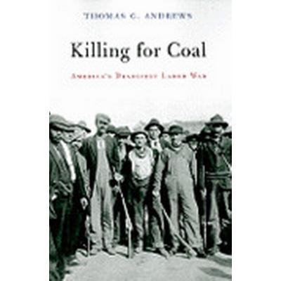 Killing for Coal (Häftad, 2010)