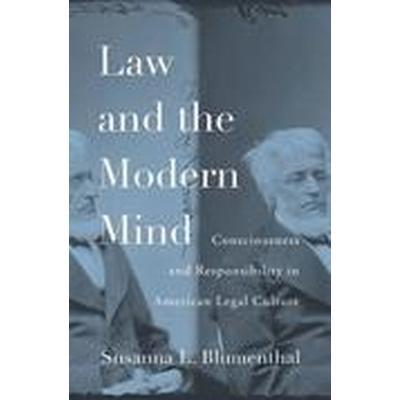 Law and the Modern Mind (Inbunden, 2016)