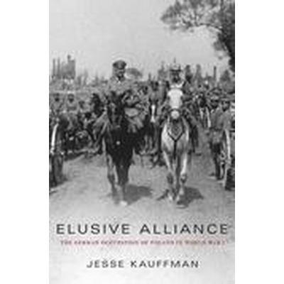 Elusive Alliance (Inbunden, 2015)