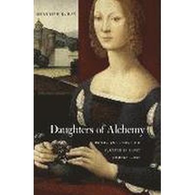 Daughters of Alchemy (Inbunden, 2015)