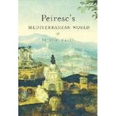 Peiresc's Mediterranean World (Inbunden, 2015)