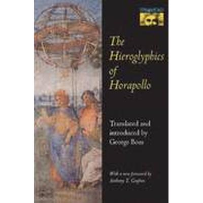 The Hieroglyphics of Horapollo (Häftad, 1993)