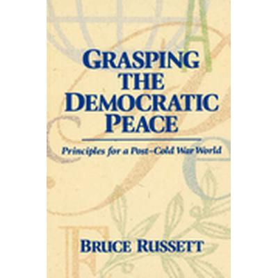Grasping the Democratic Peace (Häftad, 1994)