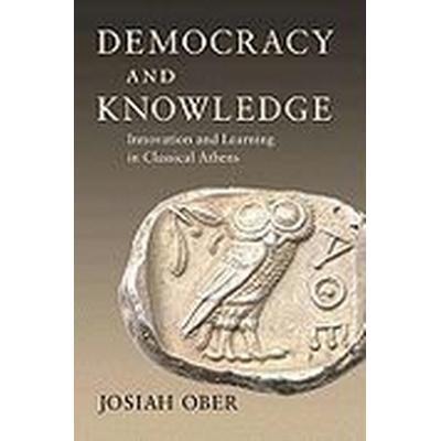 Democracy and Knowledge (Häftad, 2010)
