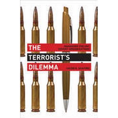 The Terrorist's Dilemma (Inbunden, 2013)