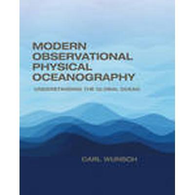 Modern Observational Physical Oceanography (Inbunden, 2015)