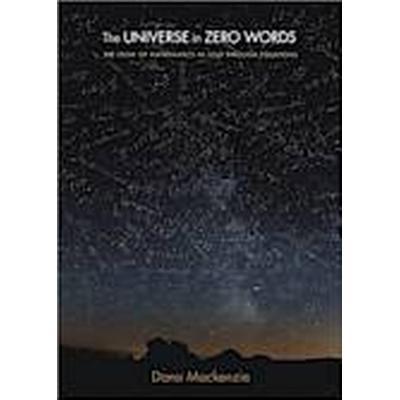 The Universe in Zero Words (Häftad, 2013)