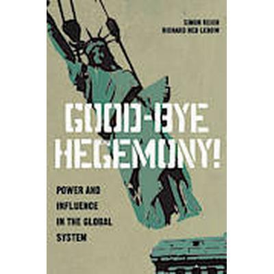 Good-Bye Hegemony! (Häftad, 2014)
