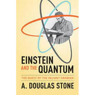 Einstein and the Quantum (Häftad, 2015)