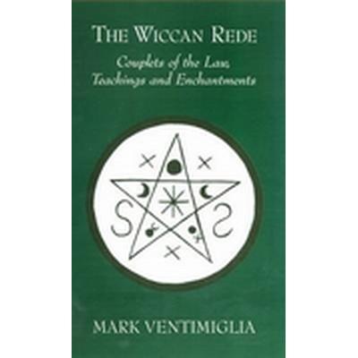 The Wiccan Rede (Häftad, 2009)