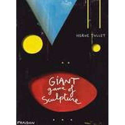 The Giant Game of Sculpture (Inbunden, 2014)