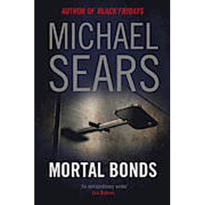 Mortal Bonds (Häftad, 2014)