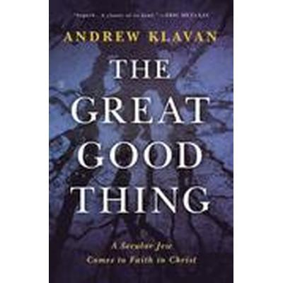The Great Good Thing (Inbunden, 2015)