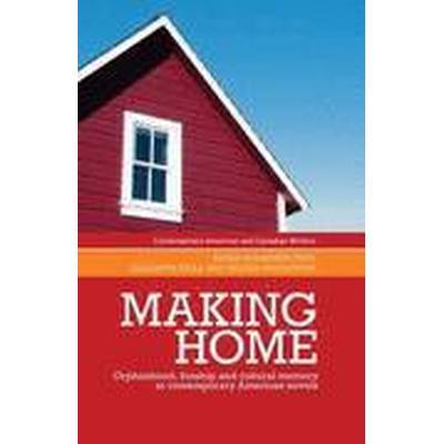 Making home (Inbunden, 2014)