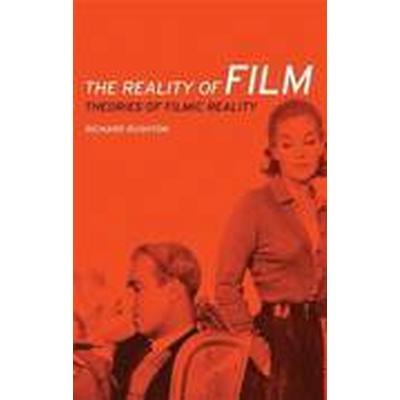 The Reality of Film (Häftad, 2013)