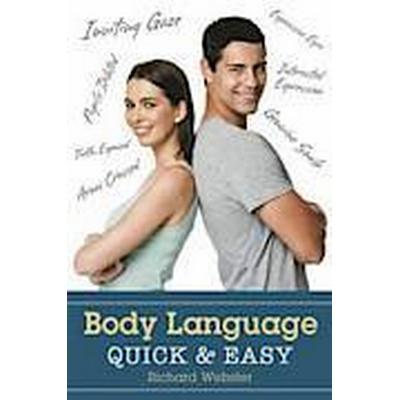 Body Language Quick and Easy (Häftad, 2014)