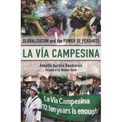 La Via Campesina (Häftad, 2007)