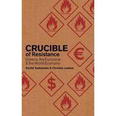 Crucible of Resistance (Häftad, 2013)