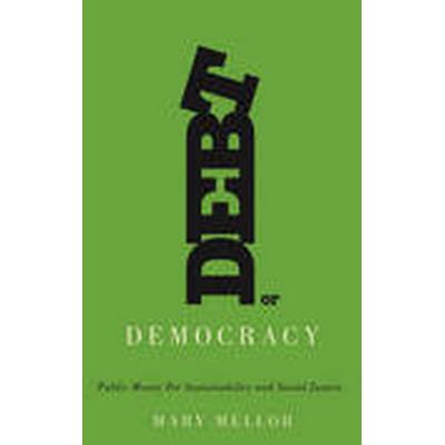 Debt or Democracy (Häftad, 2015)