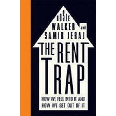 The Rent Trap (Häftad, 2016)