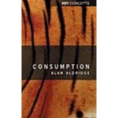 Consumption (Inbunden, 2003)