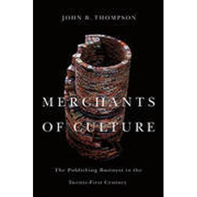 Merchants of Culture (Inbunden, 2013)