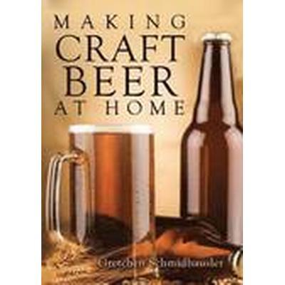 Making Craft Beer at Home (Häftad, 2014)